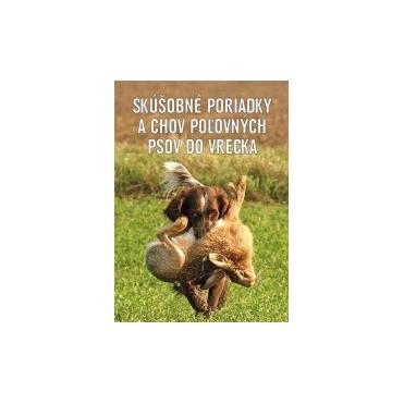 Skúšobné poriadky a chov poľovníckych psov do vrecka