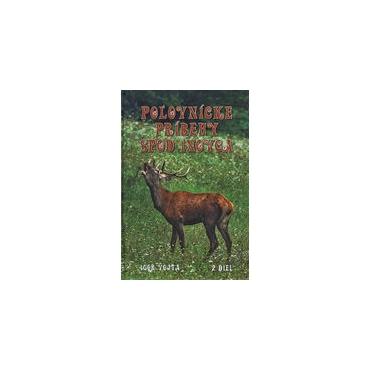 Poľovnícke príbehy spod Inovca 2.diel